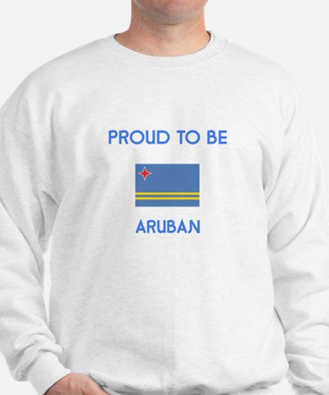 Proud to be Aruban Sweatshirt