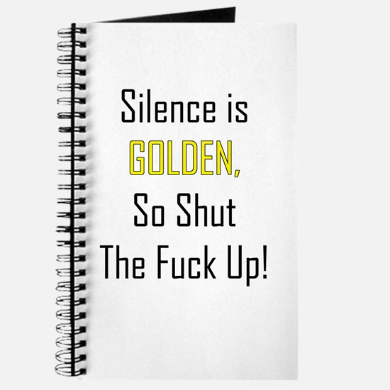 Silence is Golden Journal