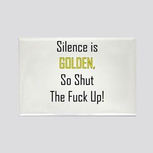 Silence is Golden Rectangle Magnet