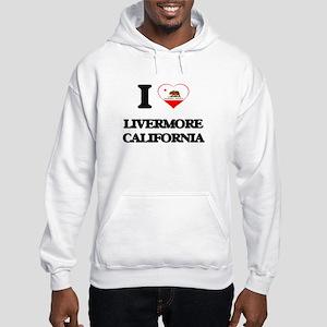 I love Livermore California Hooded Sweatshirt