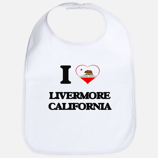 I love Livermore California Bib