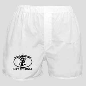 BAN IGNORANCE NOT PIT BULLS Boxer Shorts