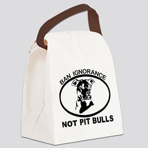 BAN IGNORANCE NOT PIT BULLS Canvas Lunch Bag