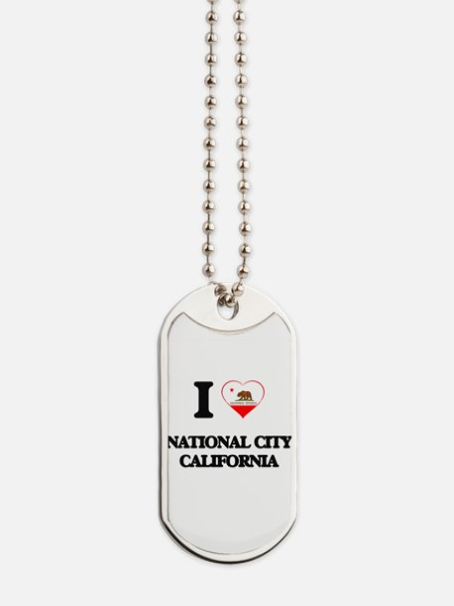 I love National City California Dog Tags