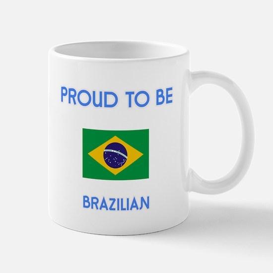 Proud to be Brazilian Mugs