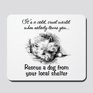 Rescue A Dog Mousepad