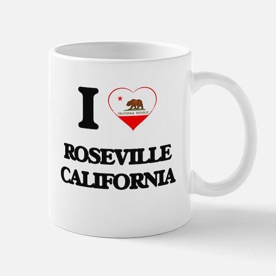 I love Roseville California Mugs