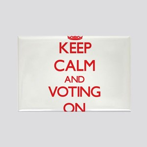 Keep Calm and Voting ON Magnets