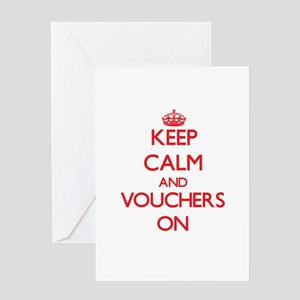 Keep Calm and Vouchers ON Greeting Cards