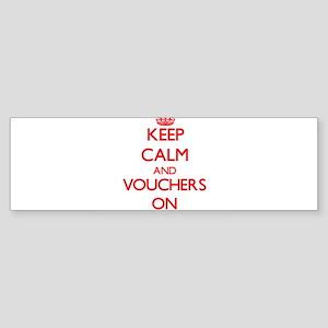 Keep Calm and Vouchers ON Bumper Sticker