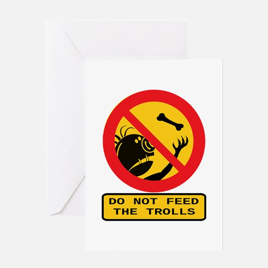 Don't Feed the Trolls Greeting Cards