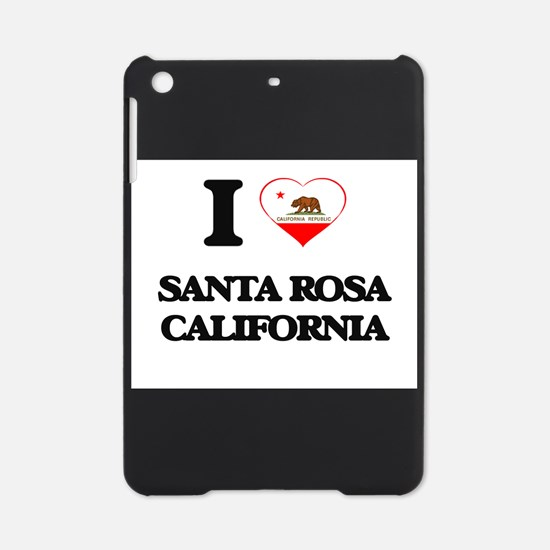 I love Santa Rosa California iPad Mini Case
