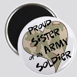 Proud sister Army soldier Magnet