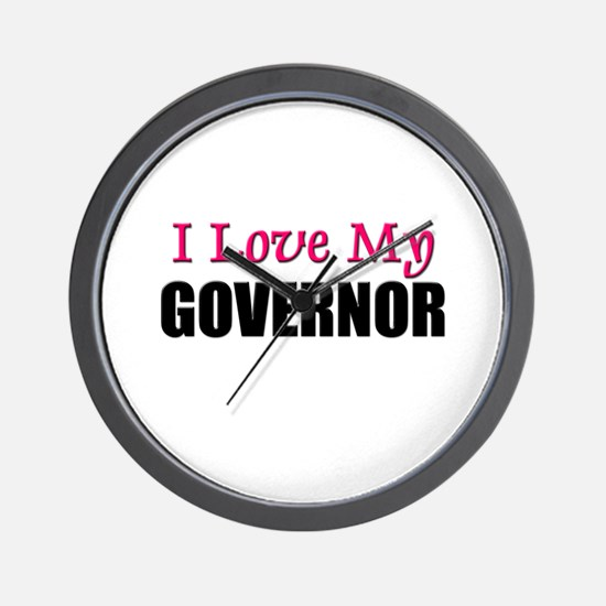 I Love My GOVERNOR Wall Clock
