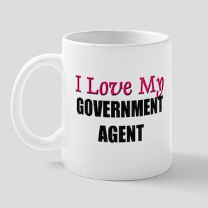 I Love My GOVERNMENT AGENT Mug