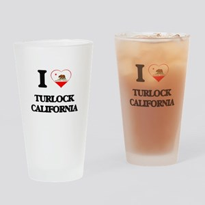 I love Turlock California Drinking Glass