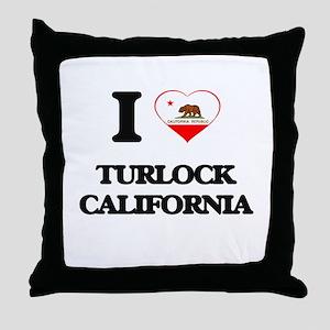 I love Turlock California Throw Pillow