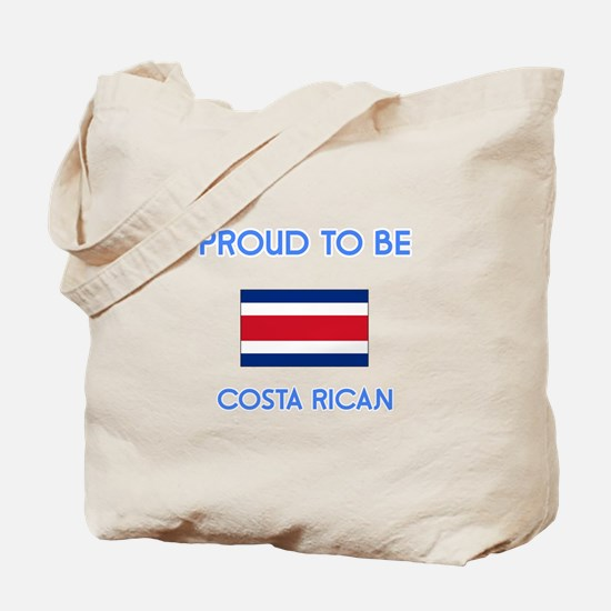 Proud to be Costa Rican Tote Bag