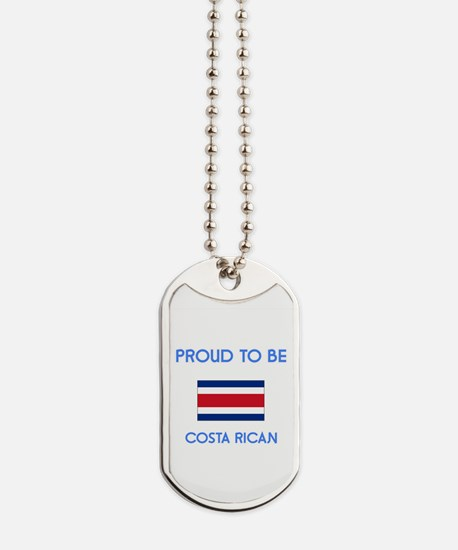 Proud to be Costa Rican Dog Tags