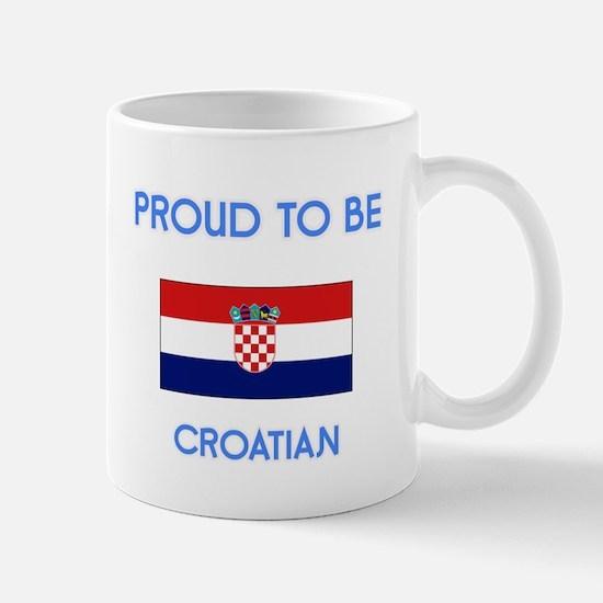 Proud to be Croatian Mugs