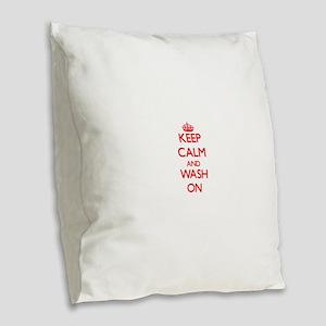 Keep Calm and Wash ON Burlap Throw Pillow