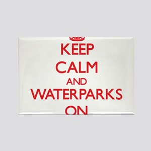 Keep Calm and Waterparks ON Magnets