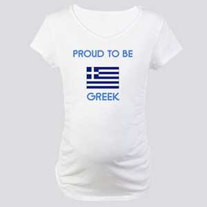 Proud to be Greek Maternity T-Shirt