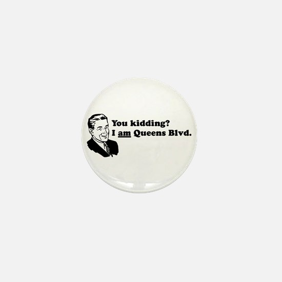 I Am Queens Blvd - Retro Mini Button