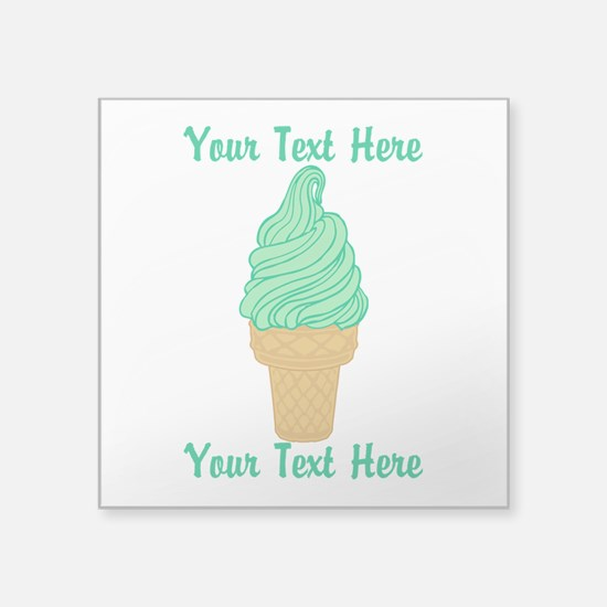 """Personalized Mint Ice Cream Square Sticker 3"""" x 3"""""""
