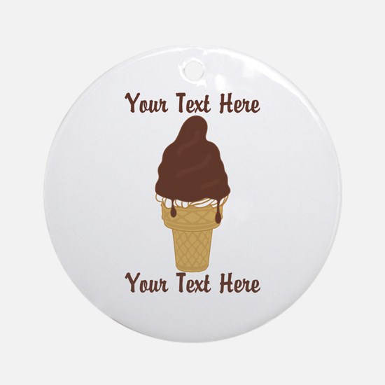 PERSONALIZED Chocolate Dip Ice Cr Ornament (Round)