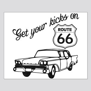 Get your kicks on Route 66 Small Poster