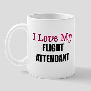 I Love My FLIGHT ATTENDANT Mug