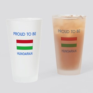 Proud to be Hungarian Drinking Glass