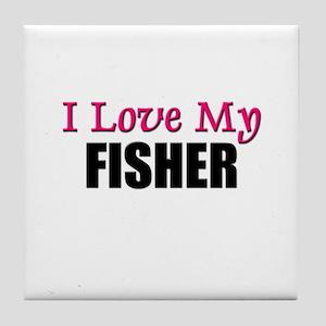 I Love My FISHER Tile Coaster