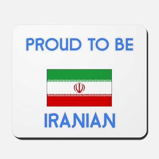 Proud to be Iranian Mousepad