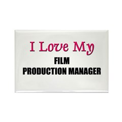 I Love My FILM PRODUCTION MANAGER Rectangle Magnet