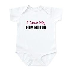 I Love My FILM EDITOR Infant Bodysuit