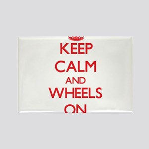 Keep Calm and Wheels ON Magnets