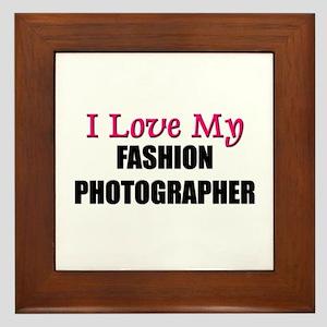 I Love My FASHION PHOTOGRAPHER Framed Tile