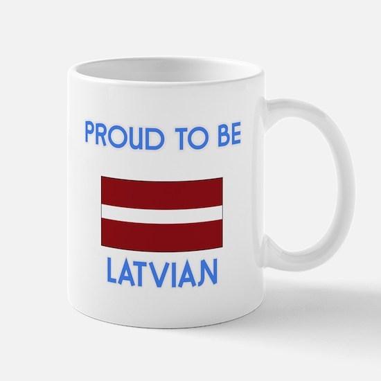 Proud to be Latvian Mugs