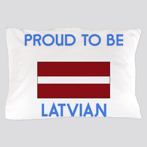 Proud to be Latvian Pillow Case