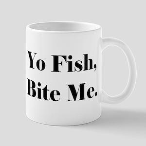 Yo Fish Bite Me Mugs