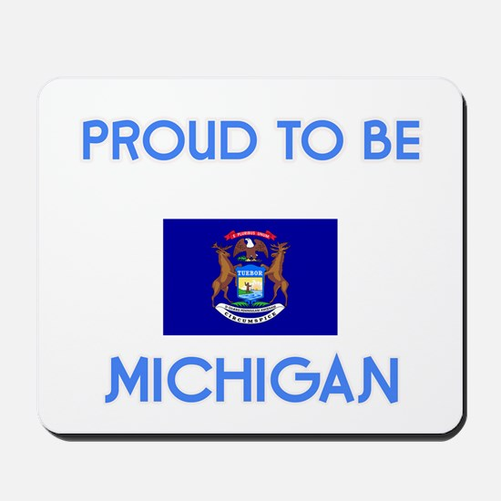 Proud to be Michigan Mousepad