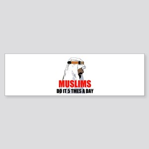 MUSLIMS DO IT Bumper Sticker