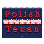 Polish Texan Wall Calendar