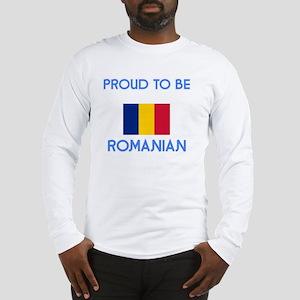 Proud to be Romanian Long Sleeve T-Shirt