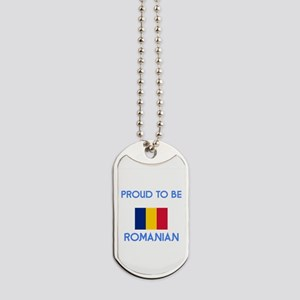 Proud to be Romanian Dog Tags