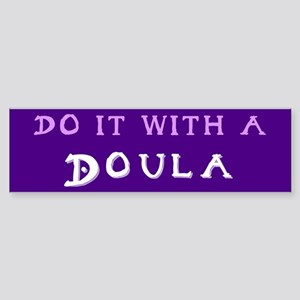 Do It With a Doula Bumper Sticker