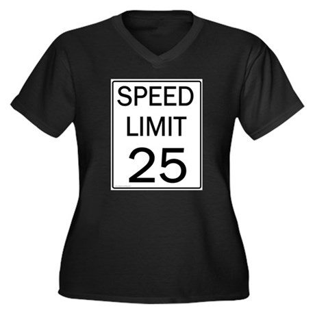 Speed Limit 25 Shirts and Gif Women's Plus Size V-