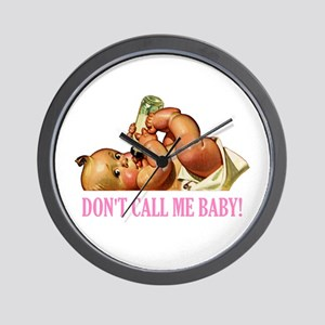 DON'T CALL ME BABY Wall Clock